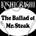 Ballad of Mr Steak